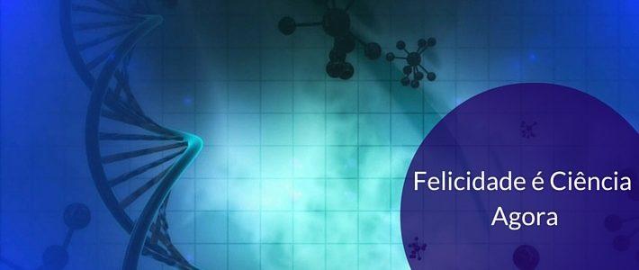 Workshop Felicidade Agora é Ciência